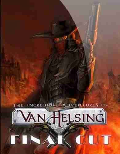 Descargar The Incredible Adventures of Van Helsing Final Cut [MULTI][RELOADED] por Torrent